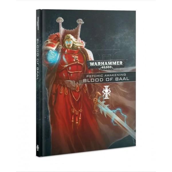 Warhammer 40K - Psychic Awakening - Book III - Blood of Baal