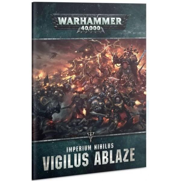 Warhammer 40K - Imperium Nihilus - Vigilus Ablaze