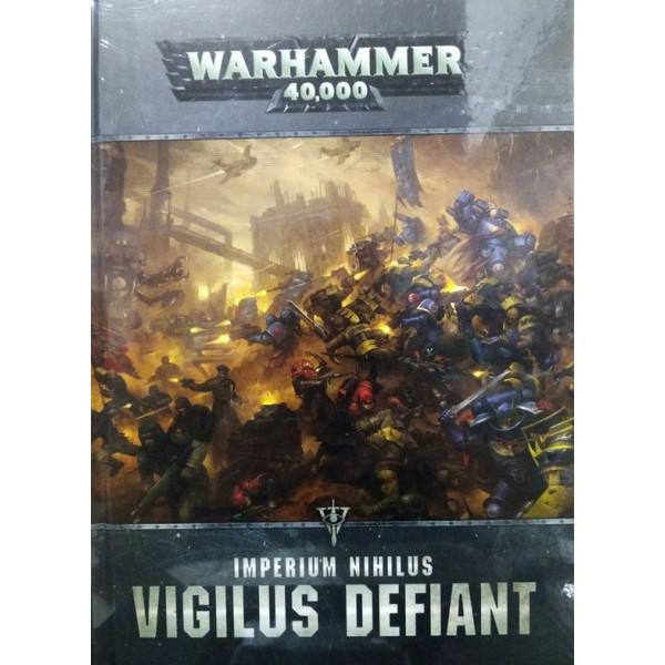 Warhammer 40K - Imperium Nihilus - Vigilus Defiant