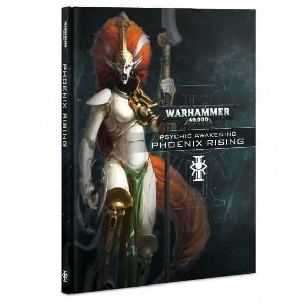 Warhammer 40K - Psychic Awakening - Book I - Phoenix Rising