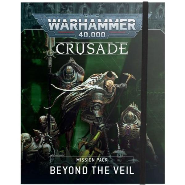 Warhammer 40K - Crusade Mission Pack - Beyond the Veil