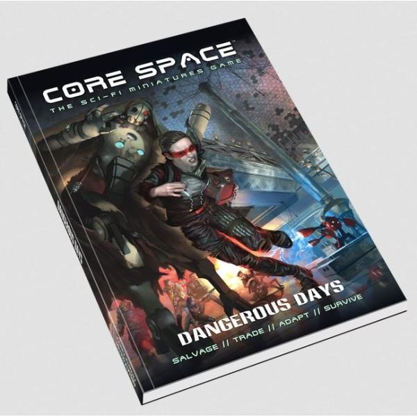 Battle Systems - CORE SPACE - Sci-Fi Miniatures Game - Dangerous Days Supplement