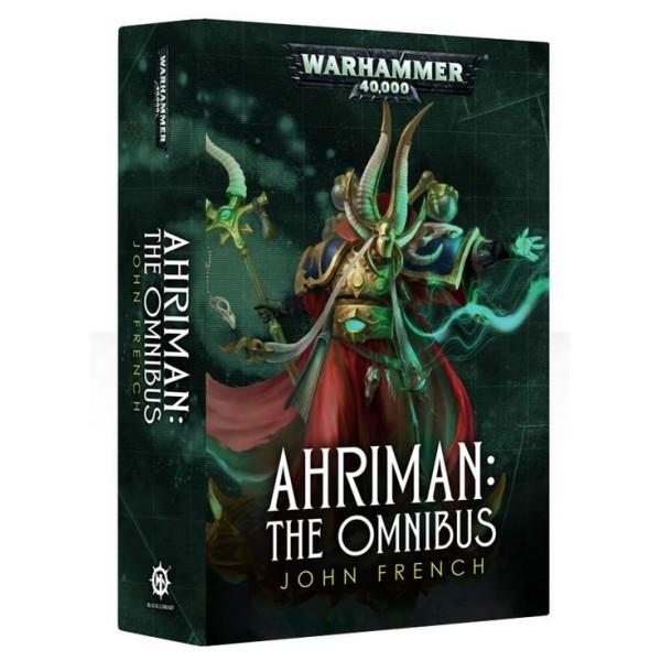 Black Library - 40k Novels: Ahriman - The Omnibus