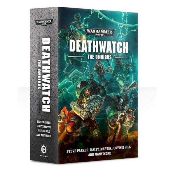 Black Library - 40k Novels: Deathwatch - The Omnibus