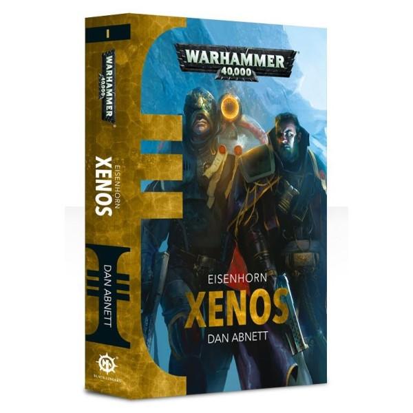 Black Library - 40k Novels: Ciaphus Cain - Xenos (Eisenhorn)
