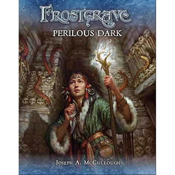 Frostgrave - Perilous Dark - Frostgrave Supplement