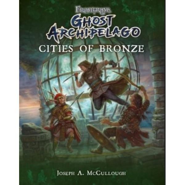 Frostgrave - Ghost Archipelago - Cities of Bronze