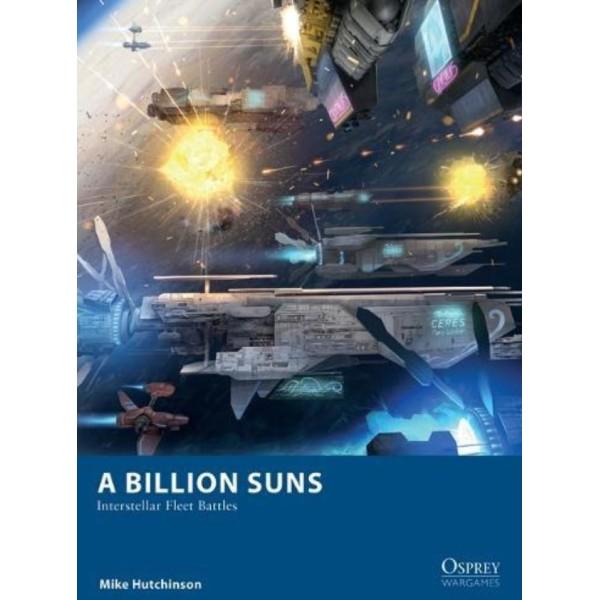 A Billion Suns - Interstellar Fleet Battles