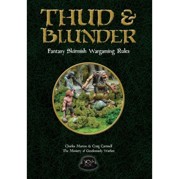 Thud & Blunder - Fantasy Skirmish Wargamming Rules