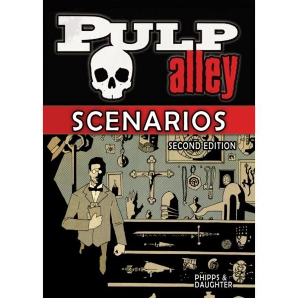 Pulp Alley 2nd Edition - SCENARIOS