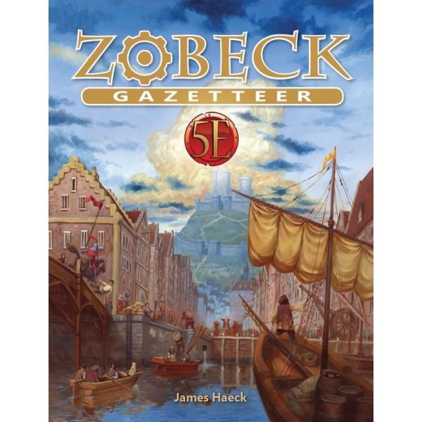 Kobold Press - 5th Edition - Zobeck Gazetteer