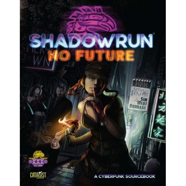 Shadowrun - RPG - No Future