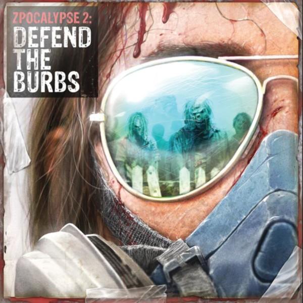 Zpocalypse 2 - Defend the Burbs