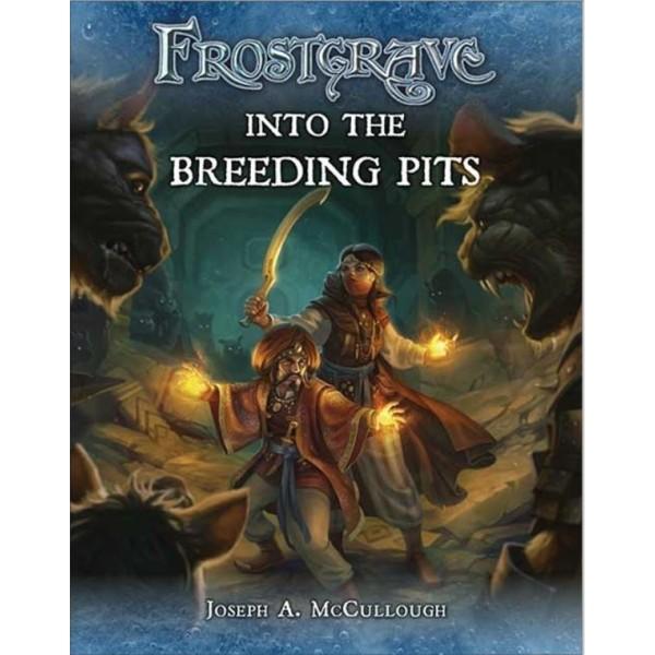 Frostgrave - Into The Breeding Pits - Campaign Book