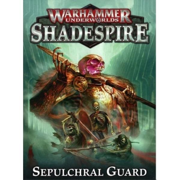 Warhammer Underworlds - Sepulchral Guard