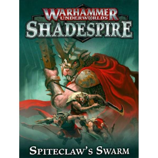Warhammer Underworlds - Spiteclaw's Swarm
