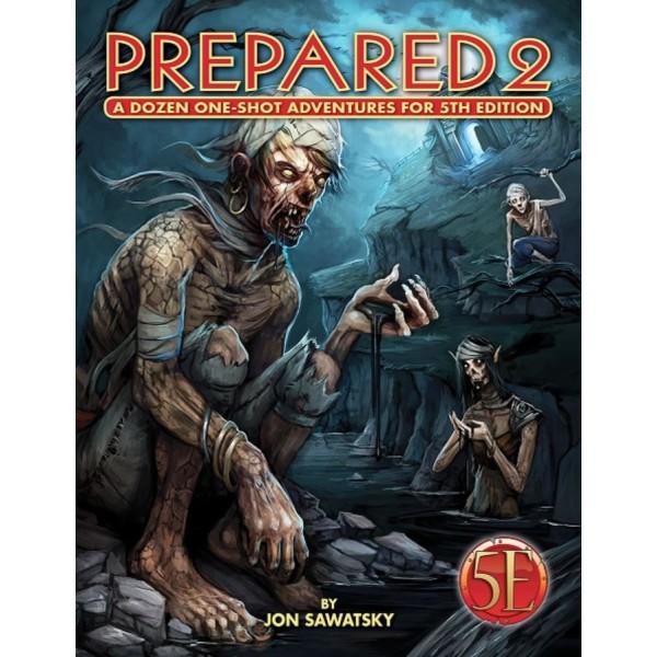 Kobold Press - 5th Edition - Prepared 2: A Dozen One-Shot Adventures