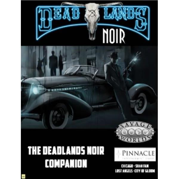Savage Worlds - Deadlands Noir - Companion