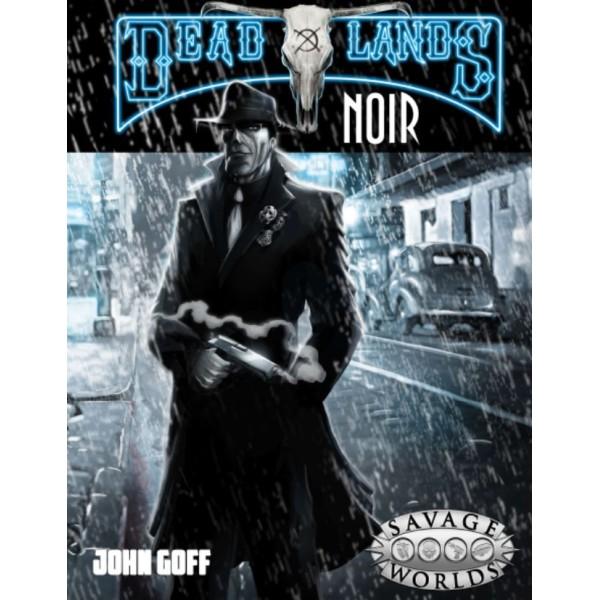 Savage Worlds - Deadlands Noir - Core Rulebook