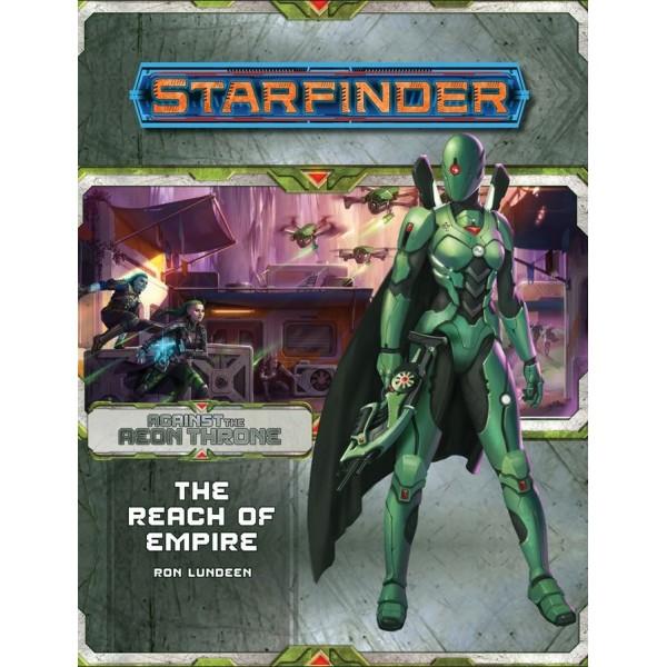 Starfinder RPG - Adventure Path: Aeon Thrones 1 - The Reach of Empire