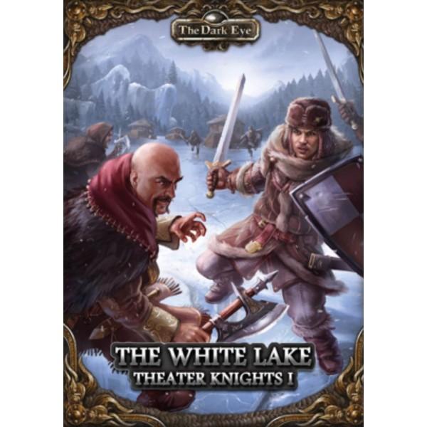 The Dark Eye - Fantasy RPG - Theatre Knights 1 - The White Lake