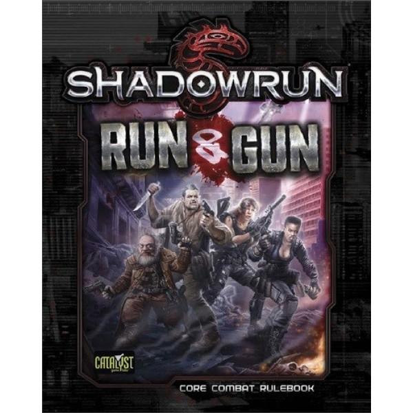 Shadowrun - 5th Edition - Run and Gun