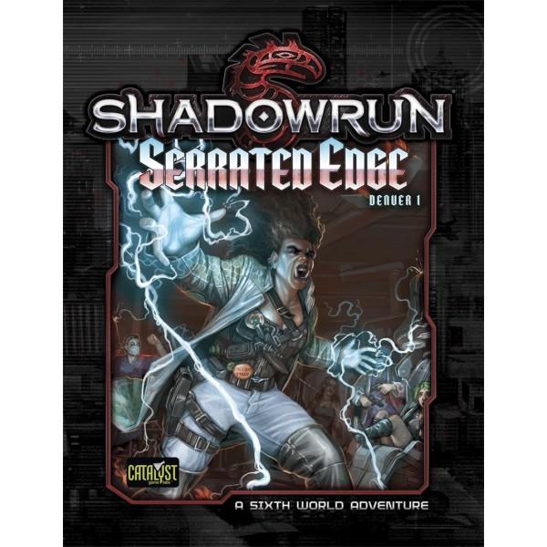 Shadowrun - 5th Edition - Denver 1 Serrated Edge - Adventure